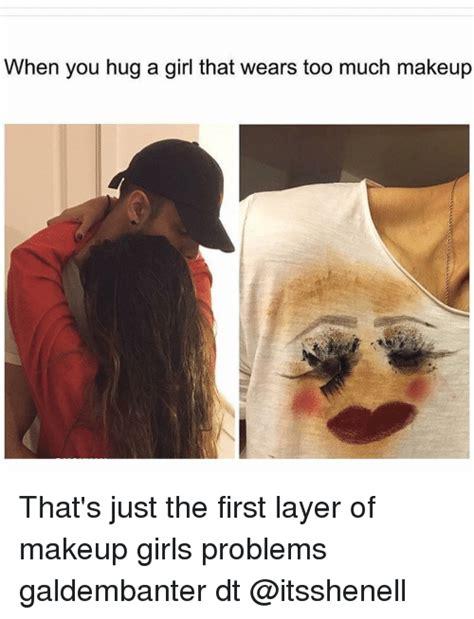 Too Much Makeup Meme - with too much makeup meme mugeek vidalondon