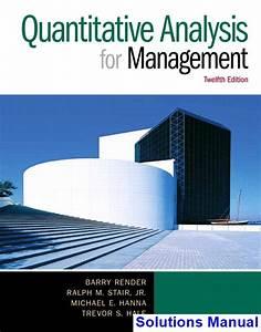 Quantitative Analysis For Management 12th Edition Render