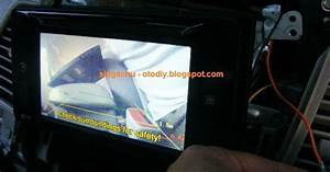 Diy   Test Pasang Camera Mundur Di Head Unit Orisinil Innova Type G