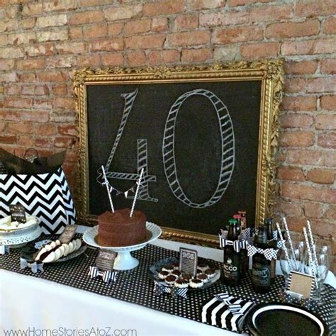 40th birthday party idea for a man home stories a to z