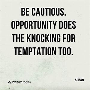Quotes About Te... Temptation Opportunity Quotes