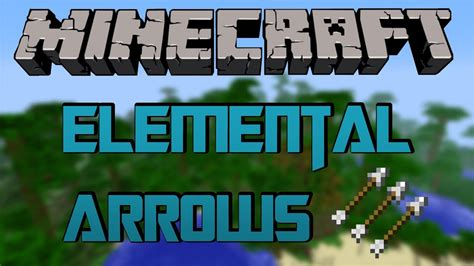 Minecraft Mod Elemental Arrows [164]  Hd [german