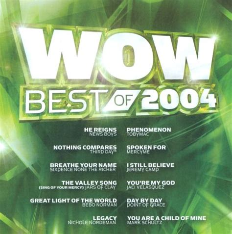Rockonthenet.com presents the top pop songs of all time ! Wow: Best of 2004 - Various Artists   Songs, Reviews, Credits   AllMusic