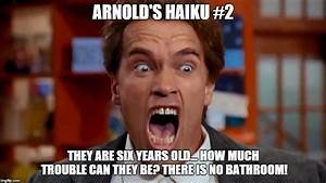 arnold screaming imgflip With arnold there is no bathroom