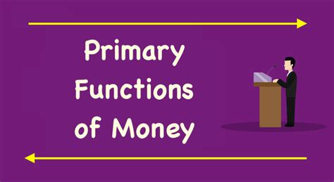 primary functions  money medium  exchange measure