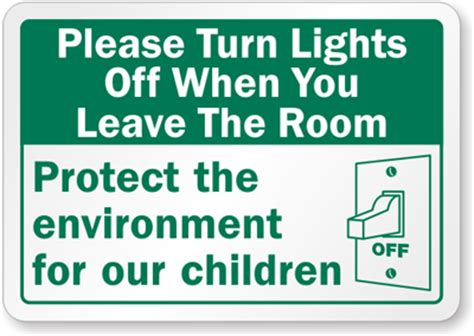 before you turn the lights turn lights when you leave room label Lovely