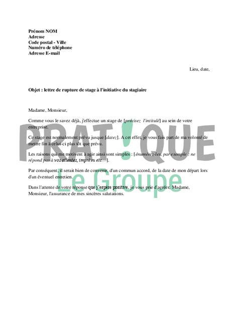 lettre de demande de rupture de stage à l 39 initiative du stagiaire pratique fr