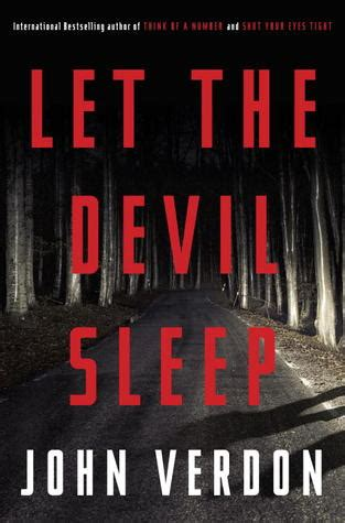 Sleep With The Devil by Tell Me A Story Let The Devil Sleep By John Verdon