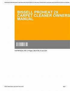 Bissell Proheat 2x Carpet Cleaner Owners Manual By