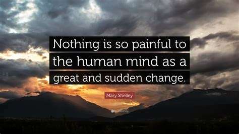 mary shelley quote    painful   human