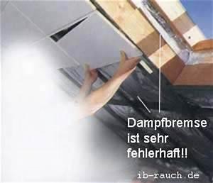 Dampfbremse An Mauerwerk Verkleben : pfusch und bausch den beim dachgeschossausbau und in der dachwohnung ~ Watch28wear.com Haus und Dekorationen