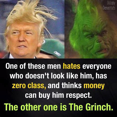 The Grinch Meme - 40 most funny donald trump memes that will make you laugh