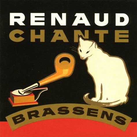 Renaud Chante Brassens  Music Streaming  Listen On Deezer