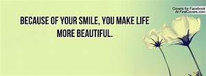 Smile Your Beautiful Quotes. QuotesGram