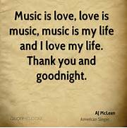 aj-mclean-quote-music-is-love-love-is-music-music-is-my-life-and-i jpg  Music Is Life Quotes
