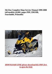 Ski Doo Complete Shop Service Manual 1999 2000  All Models