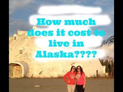 How Much Does It Cost To Live In Alaska? From Someone Who