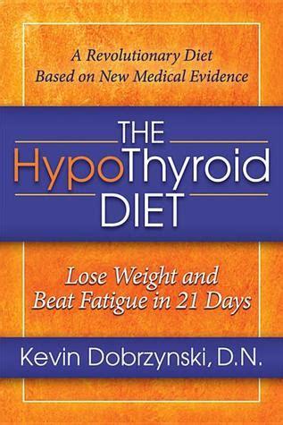 hypothyroid diet lose weight  beat fatigue