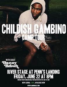 "Childish Gambino ""Camp Tour"" Featuring Danny Brown, June ..."