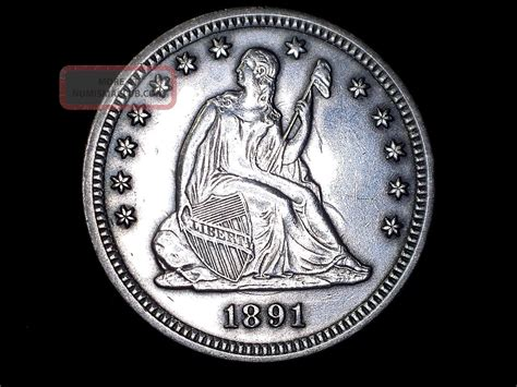 Business Quarters 1891 P Liberty Seated Quarter Silver Uncertified