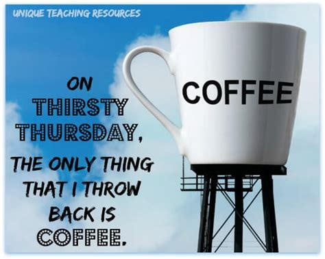 Sayings And Quotes About Thursday Bulletproof Coffee Recipe Calories Europe K Cup Makers Reviews Maker For Camping Health Every Morning Justin Rhodes Compatible