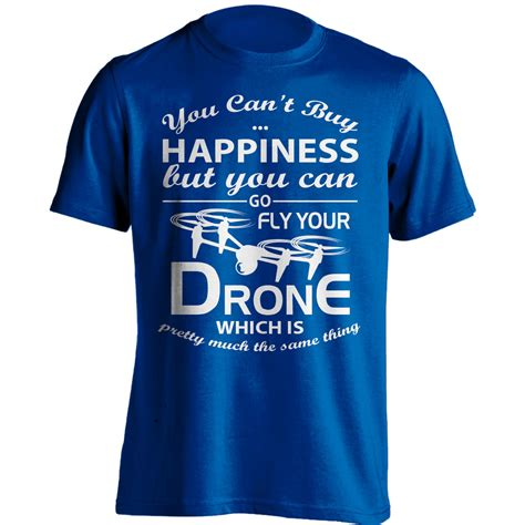 buy happiness drone flying  shirt skiverr