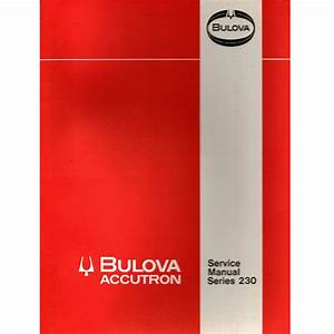 Bulova Accutron Service Manual Series 230  Used