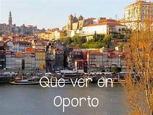 Que ver en Oporto Viajar a Portugal