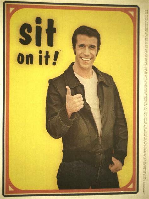 sit on it sit on it happy days fonzie quot henry winkler quot 1970 s
