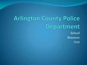 PPT - Arlington County Police Department PowerPoint ...