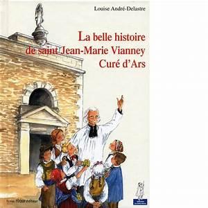 La Belle Histoire : la belle histoire du cur d ars abbaye du barroux ~ Melissatoandfro.com Idées de Décoration
