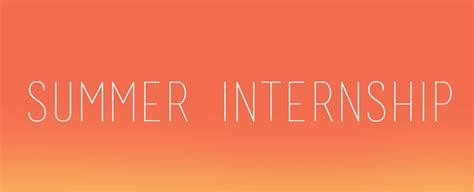 Make The Most Of Your Summer Internship (daniels