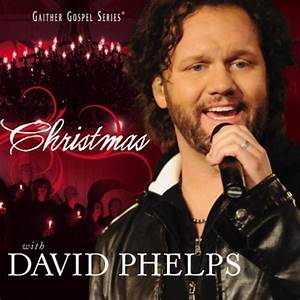 The Bluegrass Special | David Phelps | Christmas With ...