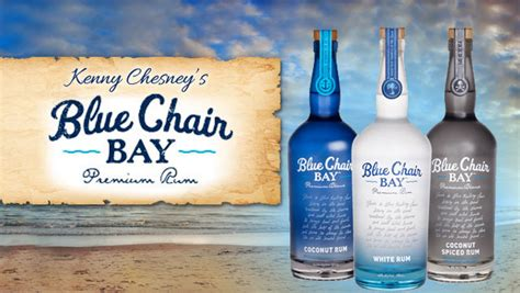 Kenny Chesney Blue Chair Bay by Blue Chair Bay Premium Rum On Island Times Us Islands