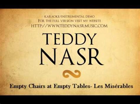 Empty Chairs At Empty Tables Karaoke by Instrumental Karaoke Empty Chairs At Empty Tables From
