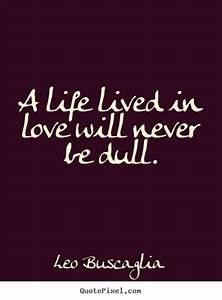 Leo Quotes And ... Dull Day Quotes