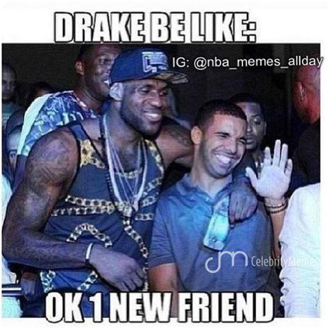 Drake Lebron Meme - drake nonewfriends nba nfl nhl cws wcws memes nbamemes lebron heat nbachs kobe