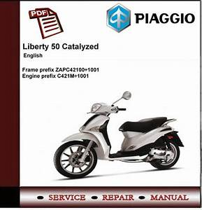 Piaggio Liberty 50 Catalyzed Workshop Service Repair