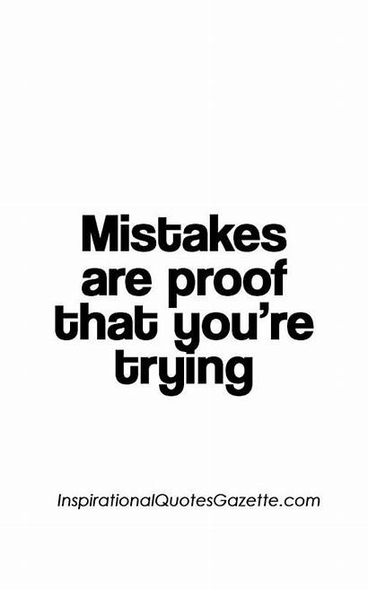 Quotes Mistakes Trying Proof Inspirational Re Learning