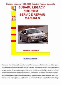 Subaru Legacy 1999 2003 Service Repair Manual By