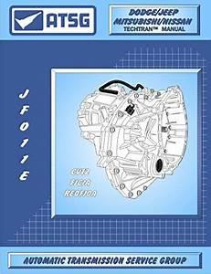 Atsg Jatco Jf011e Cvt Automatic Transmission Repair Manual