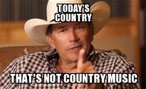 Country Music Memes - country music country music meme