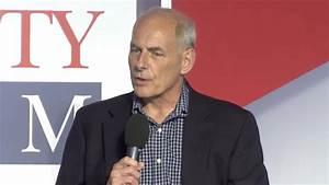 Secretary of Homeland Security John Kelly on Securing the ...