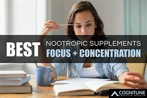 11 Best Nootropic Supplements For Improving Focus In 2019