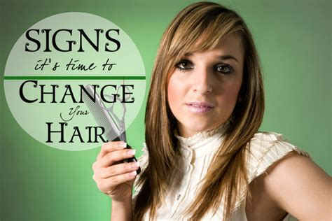 signs it s time to change your hairstyle