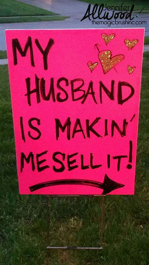 Garage Sale On by How To Advertise For A Garage Sale With Clever Signs