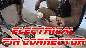 Automotive Electrical-how To Use A Wire Pin Connector-d I Y