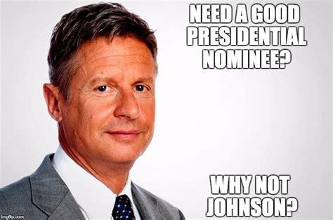 Gary Johnson Memes - image tagged in gary johnson feelthejohnson imgflip