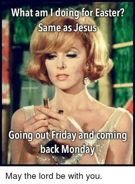 Jesus Good Friday Meme - 25 best memes about what am i doing what am i doing memes