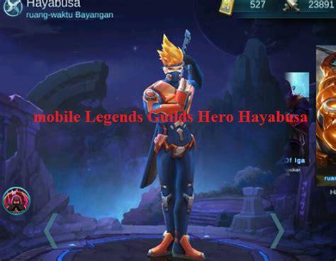 Quote Mobile Legend Hayabusa mobile legends guide hayabusa agar damage lebih besar dan